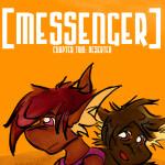 Messenger Chapter Two: Deserter