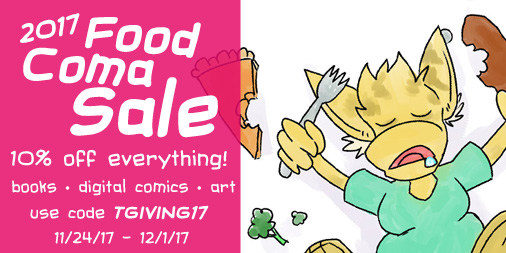 2017 Food Coma Sale use code TGIVING17 for 10% off everything
